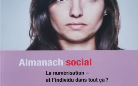 Almanach social 2019 - La numérisation, et l'individu dans tout ça ? Éditions Caritas (CH).